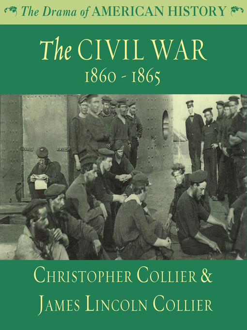 Title details for The Civil War by Christopher Collier - Available