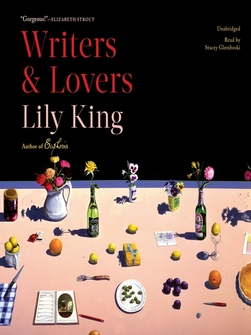 Title details for Writers & Lovers by Lily King - Wait list