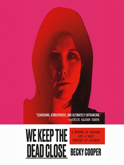 Title details for We Keep the Dead Close by Becky Cooper - Wait list