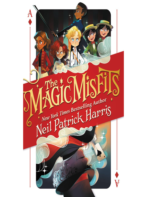 The magic misfits kingston frontenac public library overdrive title details for the magic misfits by neil patrick harris wait list fandeluxe Image collections