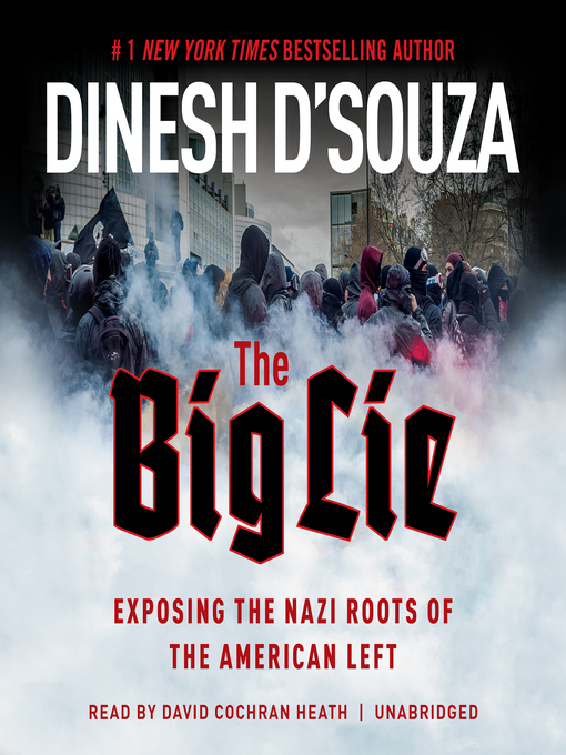 Title details for The Big Lie by Dinesh D'Souza - Available