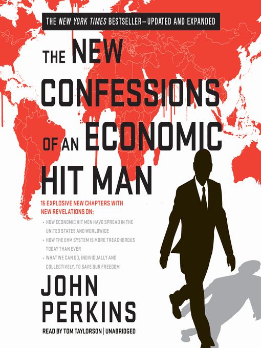 Title details for The New Confessions of an Economic Hit Man by John Perkins - Available