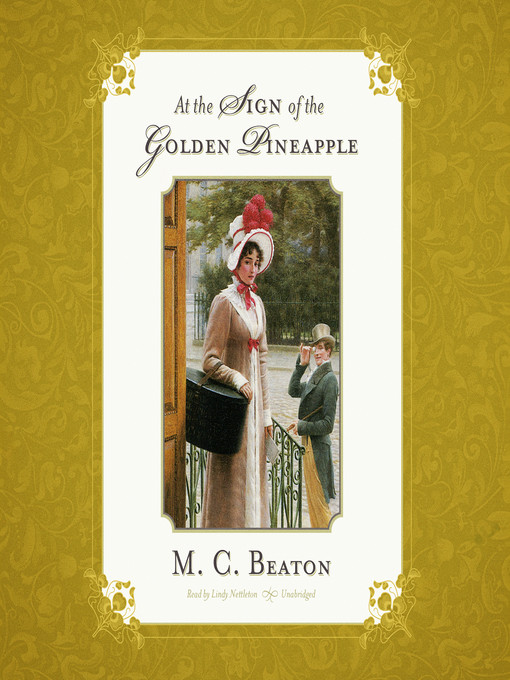 Title details for At the Sign of the Golden Pineapple by M. C. Beaton - Available