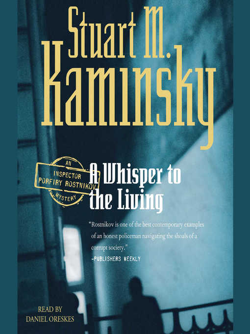 Title details for A Whisper to the Living by Stuart M. Kaminsky - Available