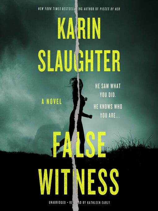 Title details for False Witness by Karin Slaughter - Wait list