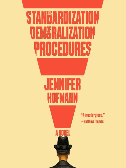 Title details for The Standardization of Demoralization Procedures by Jennifer Hofmann - Available
