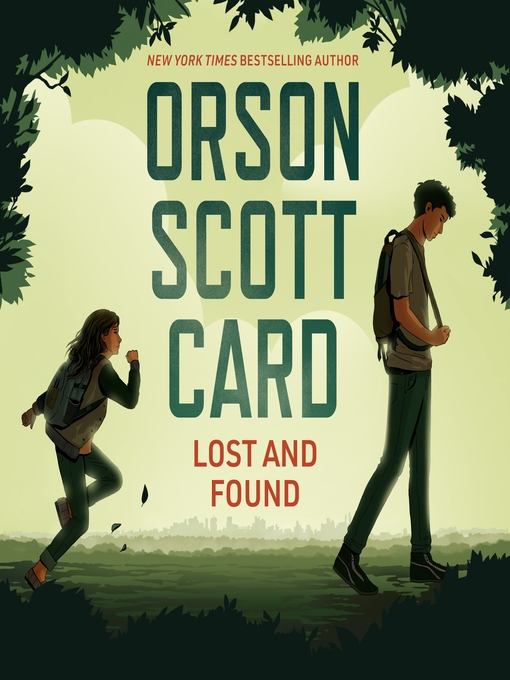 Title details for Lost and Found by Orson Scott Card - Available