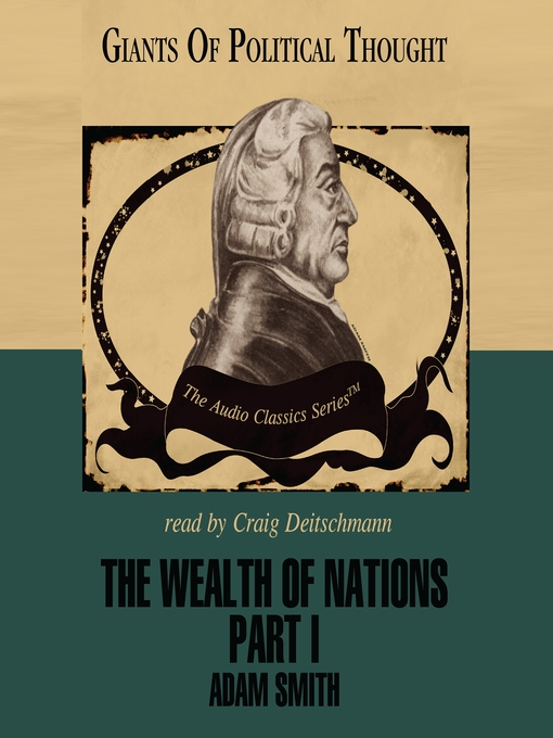 a critical analysis of the wealth of nations through the views of adam smith Start studying global environment ch 5 the wealth of nations, adam smith supported the the new trade theory points out that through its.