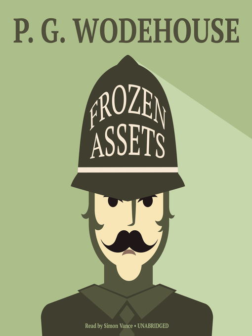 Title details for Frozen Assets by P. G. Wodehouse - Available