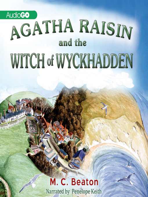Title details for Agatha Raisin and the Witch of Wyckhadden by M. C. Beaton - Available