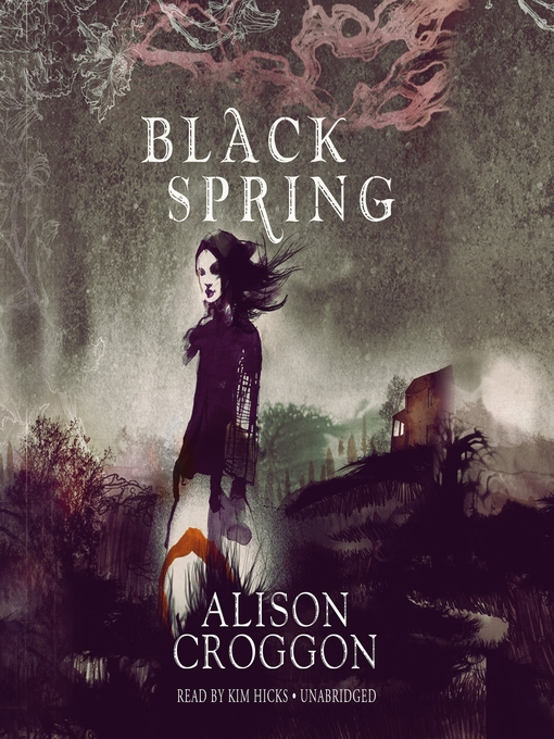 Title details for Black Spring by Alison Croggon - Available
