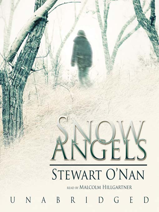 Title details for Snow Angels by Stewart O'Nan - Wait list
