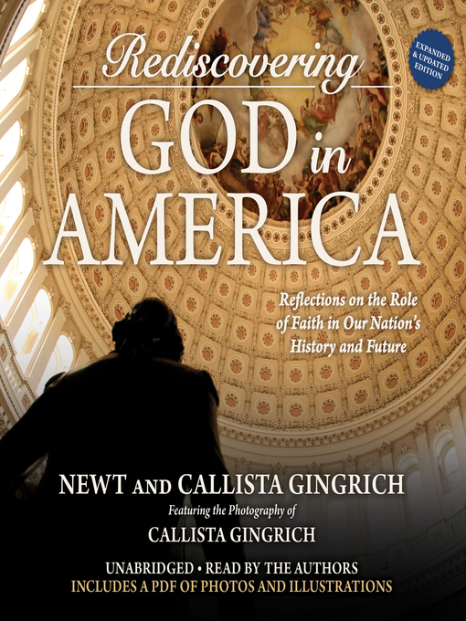 Title details for Rediscovering God in America by Newt Gingrich - Wait list