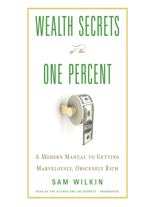 Title details for Wealth Secrets of the One Percent by Sam Wilkin - Available