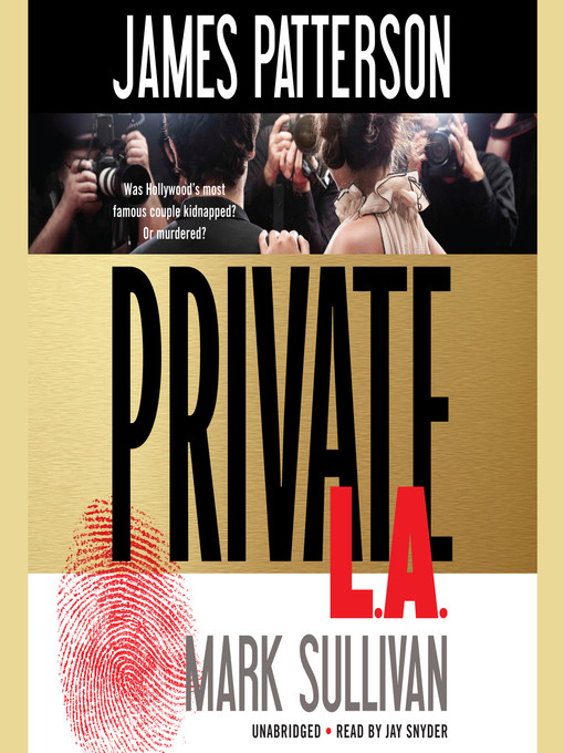 Title details for Private L.A. by James Patterson - Wait list