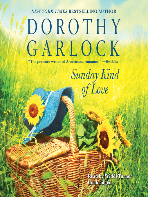 Title details for Sunday Kind of Love by Dorothy Garlock - Available