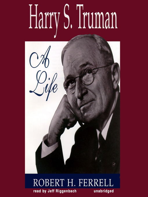 Title details for Harry S. Truman by Robert H. Ferrell - Available