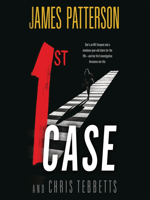 Title details for 1st Case by James Patterson - Wait list