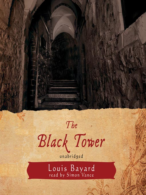 Title details for The Black Tower by Louis Bayard - Available
