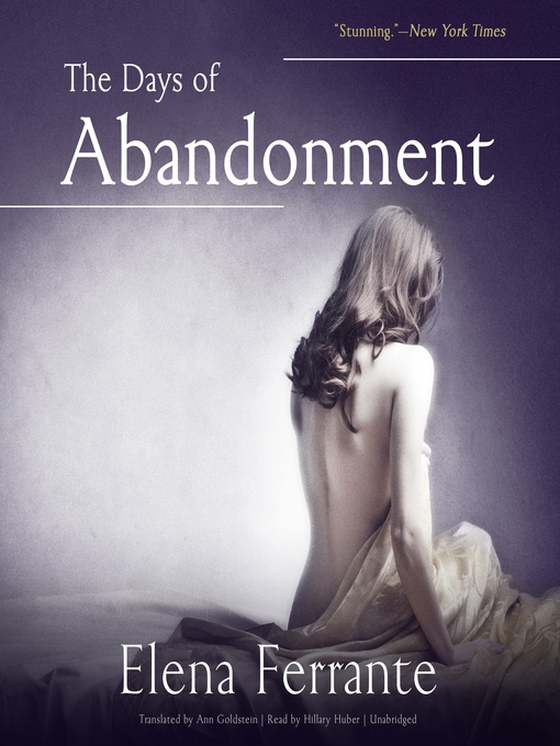 Title details for The Days of Abandonment by Elena Ferrante - Wait list