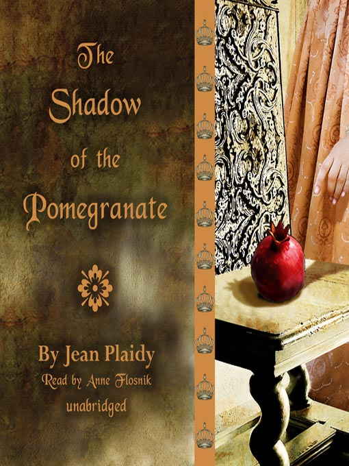 Title details for The Shadow of the Pomegranate by Jean Plaidy - Available