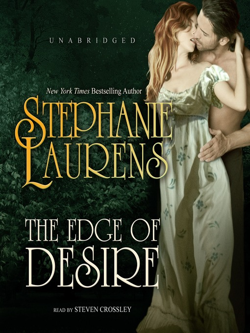 Title details for The Edge of Desire by STEPHANIE LAURENS - Available