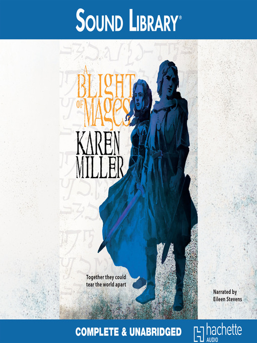 Title details for A Blight of Mages by Karen Miller - Available