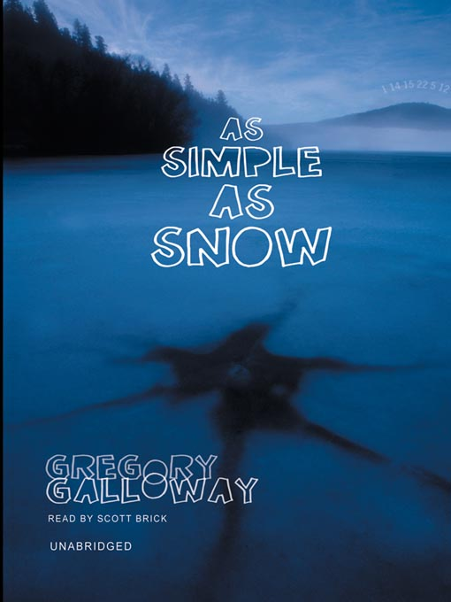 Title details for As Simple as Snow by Gregory Galloway - Wait list