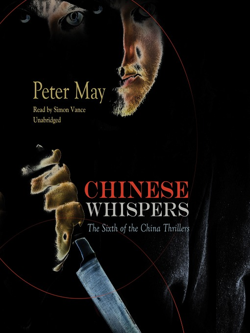 Title details for Chinese Whispers by Peter May - Wait list