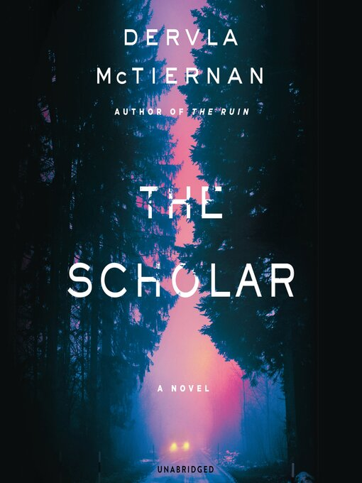 Title details for The Scholar by Dervla McTiernan - Wait list
