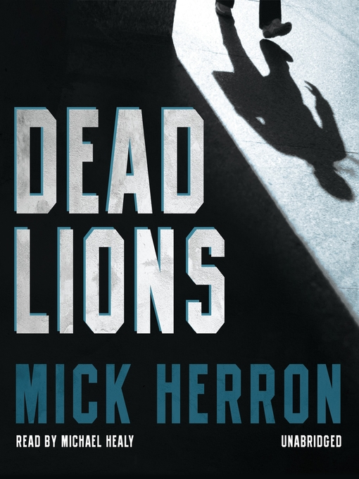 Title details for Dead Lions by Mick Herron - Wait list