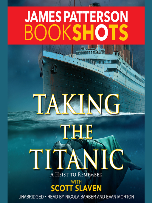 Title details for Taking the Titanic by James Patterson - Wait list