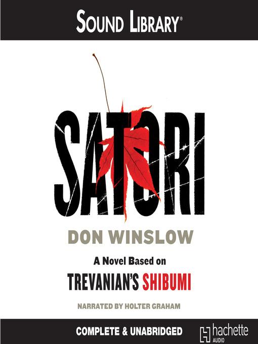 Title details for Satori by Don Winslow - Wait list