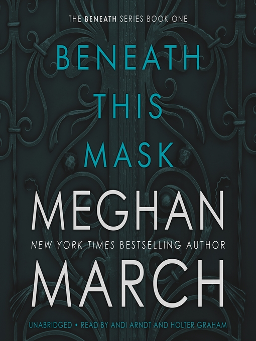 Title details for Beneath This Mask by Meghan  March - Available