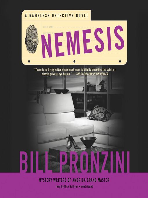 Title details for Nemesis by Bill Pronzini - Available
