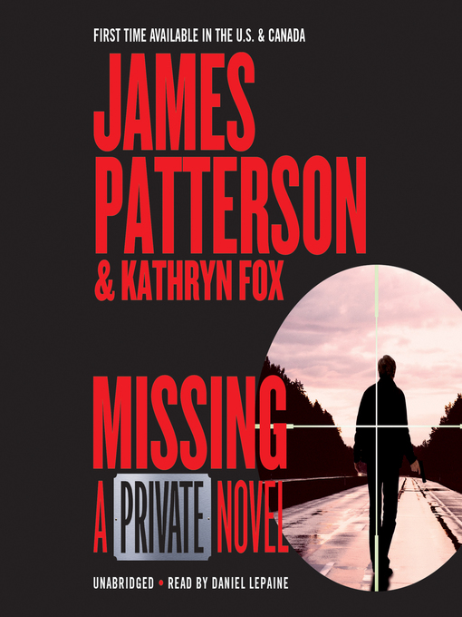 Title details for Missing by James Patterson - Available