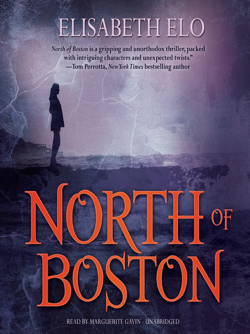 Title details for North of Boston by Elisabeth Elo - Available
