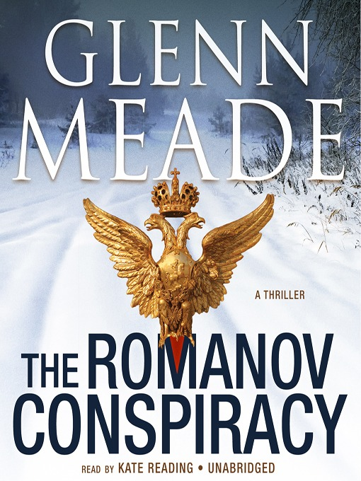 Title details for The Romanov Conspiracy by Glenn Meade - Available