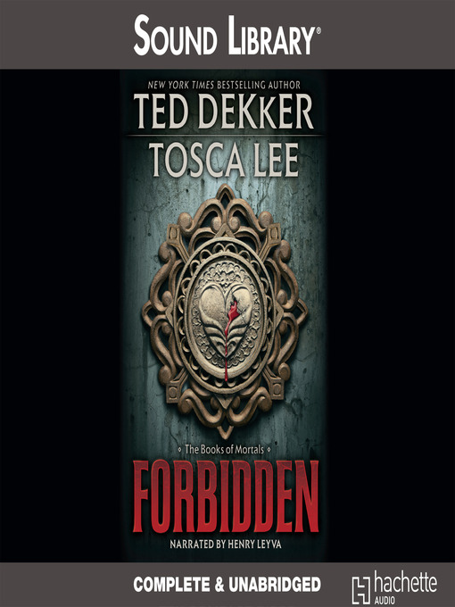 Title details for Forbidden by Ted Dekker - Available