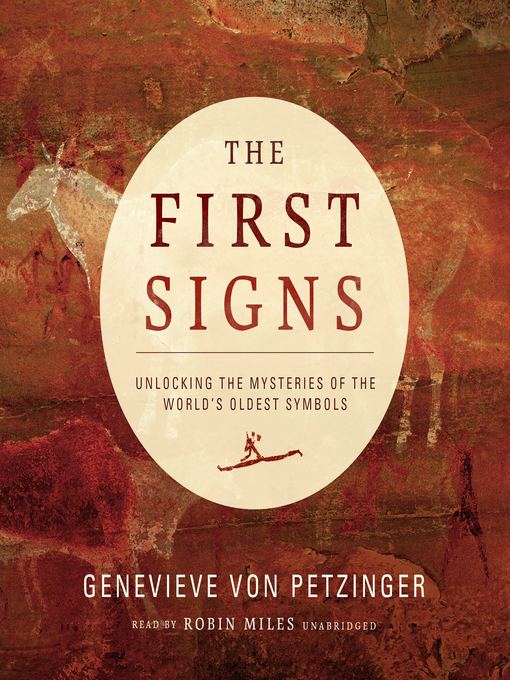 Title details for The First Signs by Genevieve von Petzinger - Wait list