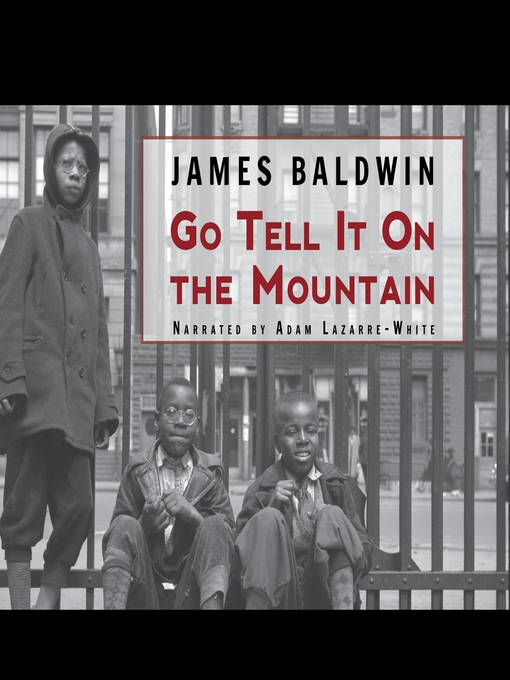 Title details for Go Tell It On the Mountain by James Baldwin - Wait list