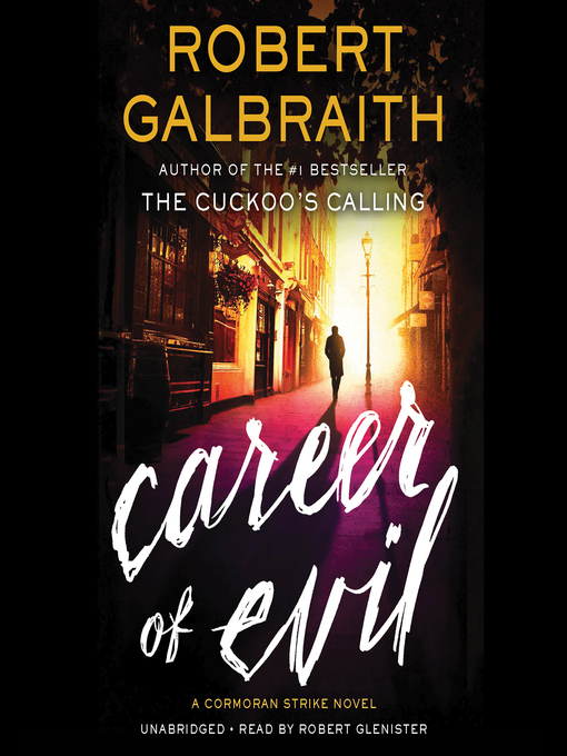 Title details for Career of Evil by Robert Galbraith - Wait list