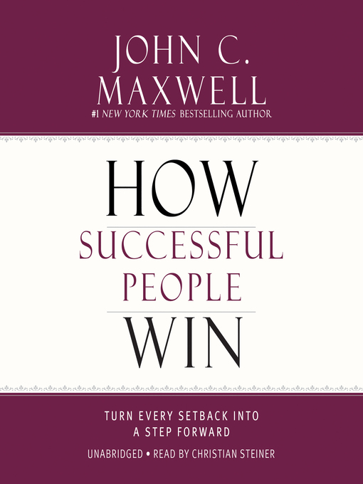 Title details for How Successful People Win by John C. Maxwell - Available