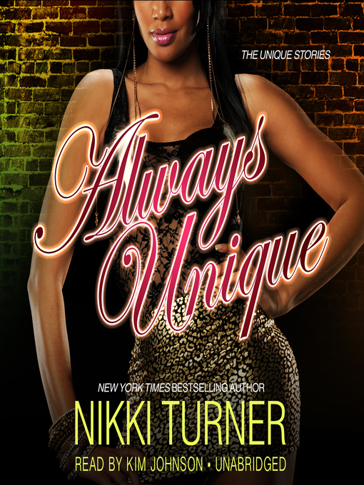 Title details for Always Unique by Nikki Turner - Available