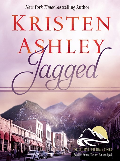 Title details for Jagged by Kristen Ashley - Available