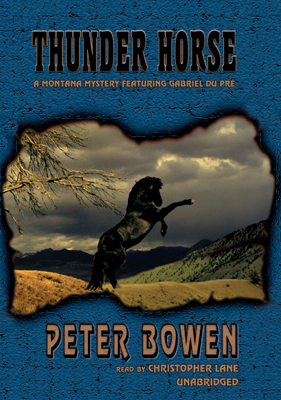 Title details for Thunder Horse by Peter Bowen - Wait list