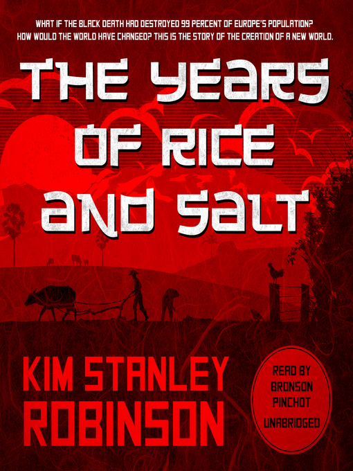 Title details for The Years of Rice and Salt by Kim Stanley Robinson - Available