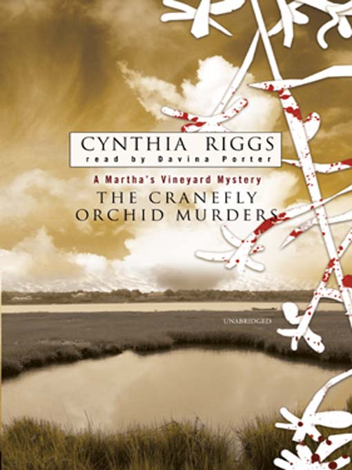 Title details for The Cranefly Orchid Murders by Cynthia Riggs - Wait list