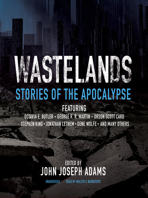 Title details for Wastelands by John Joseph Adams - Available