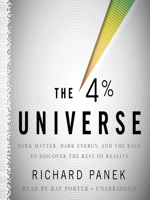 Title details for The 4% Universe by Richard Panek - Available